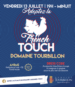 SOIREE FRENCH TOUCH - VENDREDI 13 JUILLET